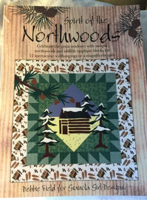 Spirit of the Northwoods Quilting Book by Debbie Fields