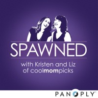 Spawned with Kristen and Liz of Cool Mom Picks | Blurbomat.com