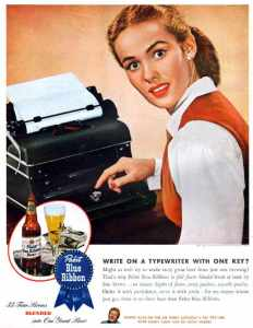 Vintage Pabst Blue Ribbon poster featuring a typewriter.