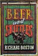Beer and Skittles by Richard Boston.