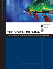 Academy of Motion Picture Arts & Sciences study on The Digital Dilemma
