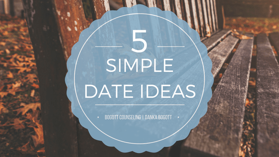 5 Simple Date Ideas
