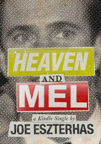 Heaven and Mel