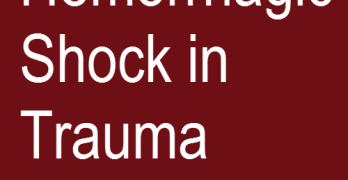 Hemorrhagic Shock in Trauma