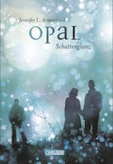 Obsidian, Band 3: Opal. Schattenglanz von Jennifer L. Armentrout