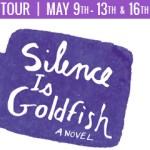 SILENCE IS GOLDFISH Blog Tour | A Book and a Latte | bookandlatte.com