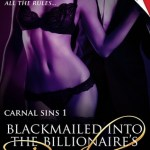 Blackmailed into the billionaire's bed