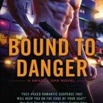 bound to danger
