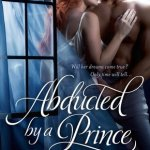 Abducted by a Prince by Olivia Drake