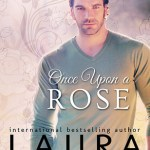 Once Upon a Rose by Laura Florand