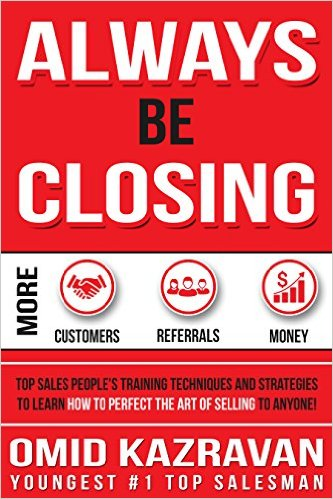Book Cover: ALWAYS BE CLOSING by Omid Kazravan