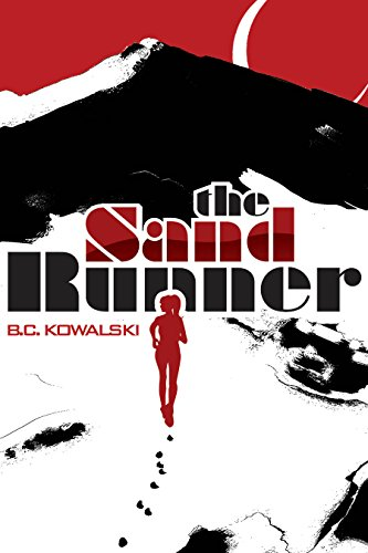 Book Cover: The Sand Runner by BC Kowalski
