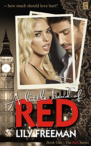 Book Cover: A Little Band Of Red by Lily Freeman