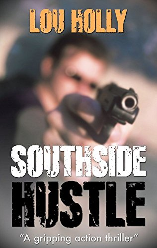 Book Cover: Southside Hustle by Lou Holly
