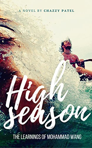Book Cover: High Season: The Learnings of Mohammad Wang by Chazzy Patel
