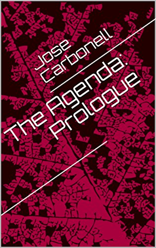 Book Cover: The Agenda: Prologue by Jose Carbonell