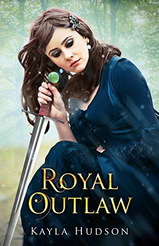 Book Cover: Royal Outlaw by Kayla Hudson