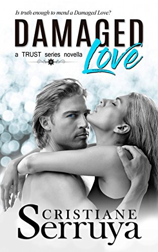 Book Cover: Damaged Love by Cristiane Serruya