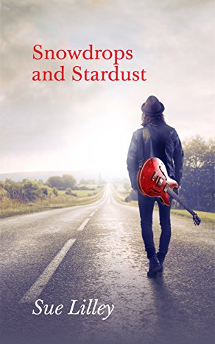 Book Cover: Snowdrops and Stardust by Sue Lilley