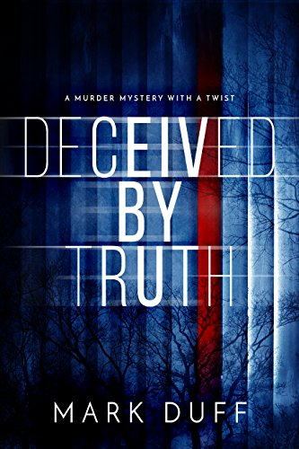Book Cover: Deceived By Truth by Mark Duff