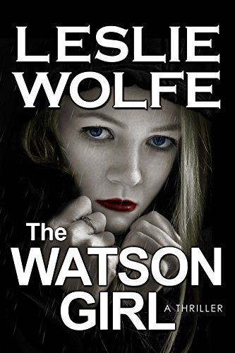 Book Cover: The Watson Girl by Leslie Wolfe