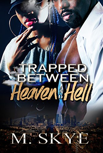 Book Cover: Trapped Between Heaven and Hell by M. Skye