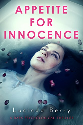Book Cover: Appetite for Innocence by Lucinda Berry