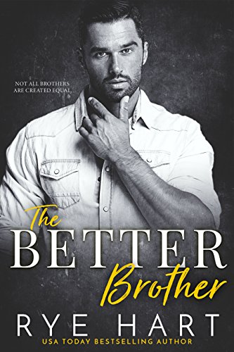 Book Cover: The Better Brother by Rye Hart