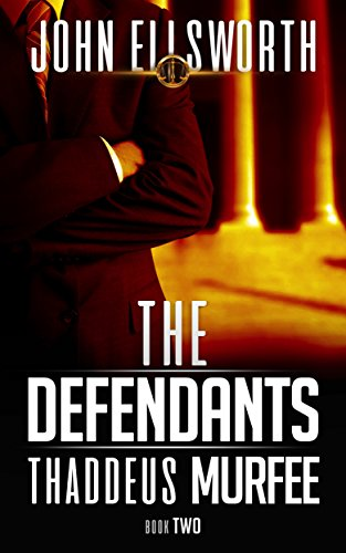Book Cover: The Defendants by John Ellsworth