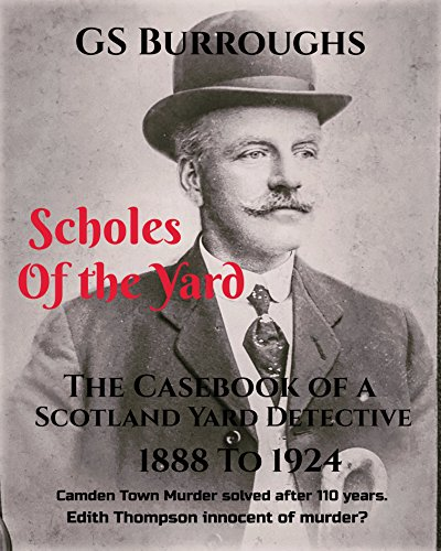 Book Cover: Scholes of the Yard by G S Burroughs