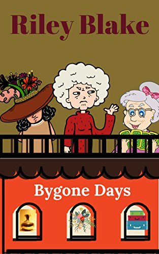 Book Cover: Bygone Days by Riley Blake