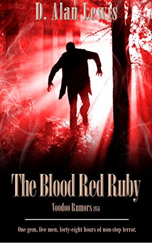 Book Cover: The Blood Red Ruby by D. Alan Lewis