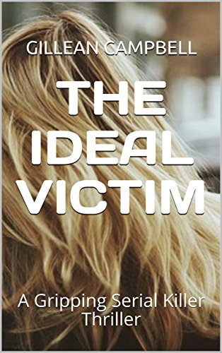 Book Cover: The Ideal Victim by Gillean Campbell