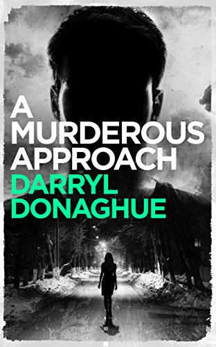 Book Cover: A Murderous Approach by Darryl Donaghue