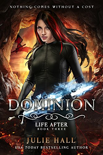Book Cover: Dominion (Life After Book 3) by Julie Hall