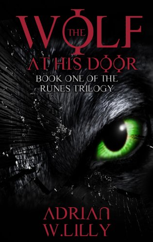 Book Cover: The Wolf at His Door byAdrian W. Lilly