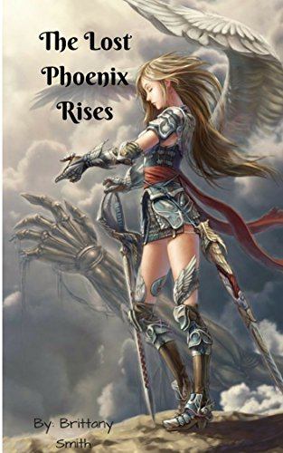 Book Cover: The Lost Phoenix Rises by Brittany Smith