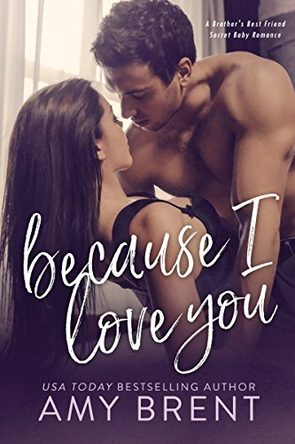 Book Cover: Because I Love You by Amy Brent