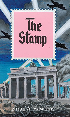 The Stamp by Brian A Hawkins