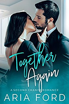 Together again by Aria Ford