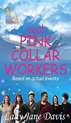 Real pink collar workers by Lady Jane Davis