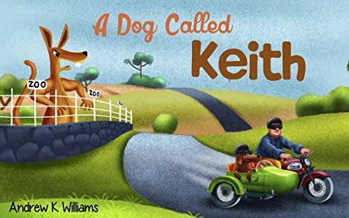 A dog called Keith by Andrew Williams