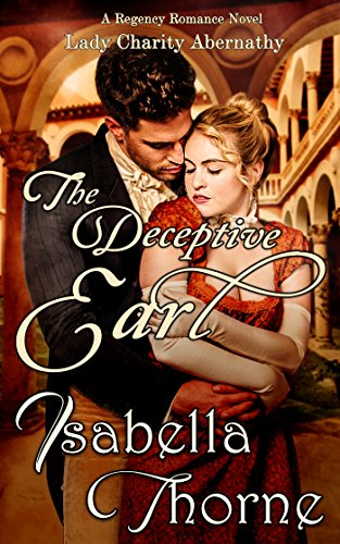 The deceptive earl by Isabella Thorne