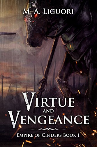 Virtue and Vengeance by M. A. Liguori