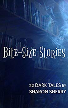 bite-size stories by Sharon Sherry