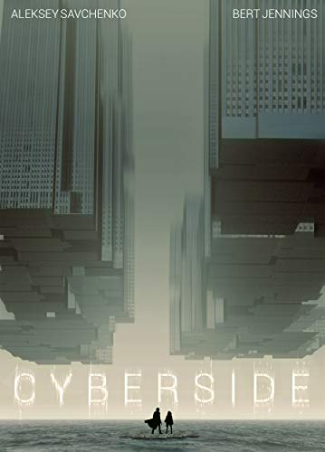 Cyberside by Aleksey Savchenko and Bert Jennings