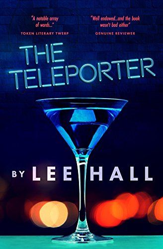 The Teleporter by Lee Hall