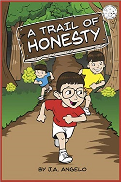 A Trail of Honesty by J. A. Angelo