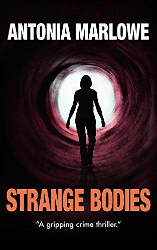 Strange Bodies by Antonia Marlowe