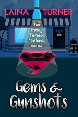 Gems & Gunshots by Laina Turner